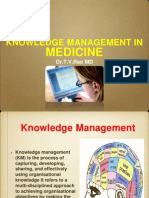KNOWLEDGE MANAGEMENT IN MEDICINE