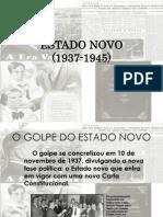 ESTADO NOVO(1937-1945)