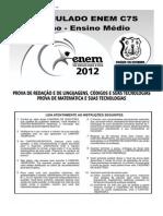0008 - PROVA - 29-06-2012 - IV SIM. ENEM 2012 - SEX (LC E MAT) - 3o ANO - J@.doc
