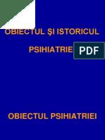 Curs 1 -Obiectul Şi Istoricul Psihiatriei