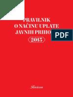 Prilog Pravilnik o Nacinu Uplate Javnih Prihoda