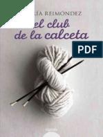 El Club de La Calceta - Maria Reimondez Meilan