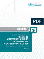 Consolidated Guidelines on the Use of Antiretroviral Drugs for Treating and Preventing HIV Infection