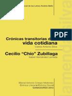 """Crónicas transitoria de la vida cotidiana  Cecilio """"Chío"""" Zubillaga"""