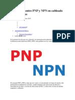 Diferencias PNP y NPN Es