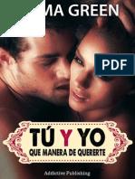 Tu y Yo Que Manera De Quererte. Vol 5