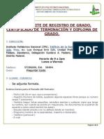Tramite Registro de Grado, Certificado de Terminacion y Diploma de Grado