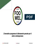 Presentazione Metodo FOOWEL Coaching (mFC)