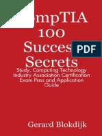 CompTIA 100 Success Secrets