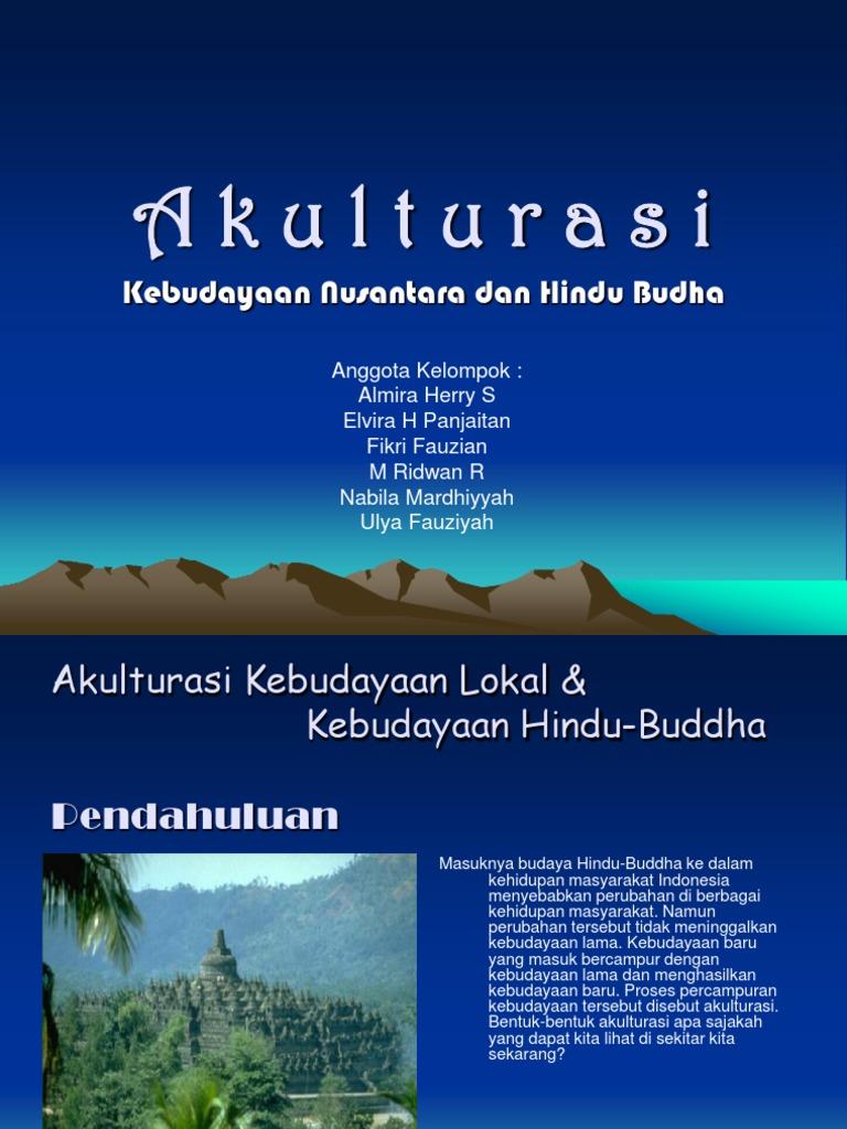 Akulturasi Budaya Nusantara Dan Hindu Budha