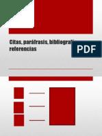 Citas, Paráfrasis, Bibliografía, Referencias