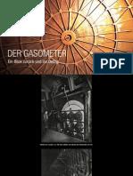 Der Gasometer - ein Blick zurück ins Detail