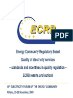 Quality of Electricity Services –Standards and Incentives in Quality Regulation –ECRB Results and Outlook