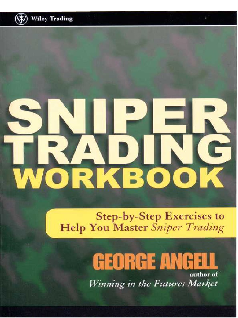 George Angell - Sniper Trading Workbook-WILEY.pdf | Order ...