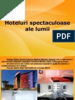 Hoteluri impresionante