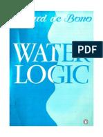 [Edward de Bono] Water Logic
