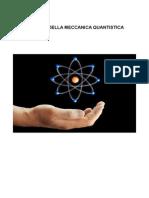 La Fisica e Meccanica Quantistica