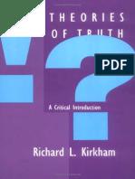 [Richard L. Kirkham] Theories of Truth a Critical