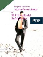 Historia de Un Amor o El Principio Del Sufrimiento