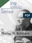Murray N. Rothbard - Making Economic Sense.pdf