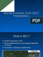 Special Economic Zone (SEZ) Presentation