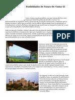 Pasado, Presente Y Posibilidades De Futuro De Visitar El Pais Vasco