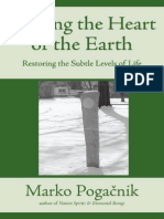 Marko Pogacnik Healing the Heart of the Earth Restoring the Subtle Levels of Life