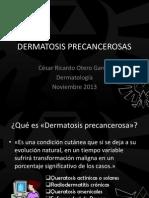 DERMATOSIS PRECANCEROSAS