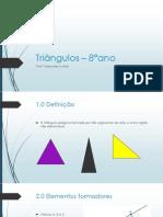 Triângulos – 8°ano