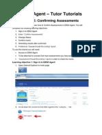 ebs4 agent - confirm assessments