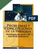 Problemas y Concepciones de La Historia Antologia de Textos de Teoria de La Historia