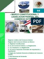 1.1 Marco Constitucional y Legislacion Federal Del Comercio Exterior