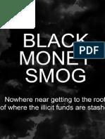 Black Money Smog