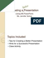Creating a Better Presentation-Ver2