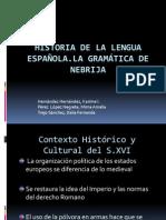 [01] Hist. Leng Española Del S. XVI. Gramática de Nebrija (UNIÓN)