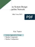 Pipeline System Design
