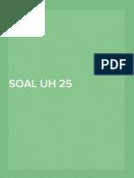SOAL UH 25 Nopember 2014