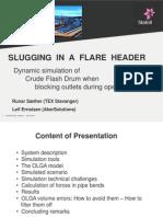 Slugging in a Flare Header