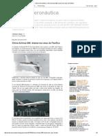 Cultura Aeronáutica_ China Airlines 006_ Drama Nos Céus Do Pacífico