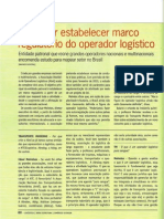 ABOL quer estabelecer marco regulatório do operador logístico Entrevista do diretor executivo da ABOL, Cesar Meireles, concedida à revista Transporte Moderno, edição 50 anos