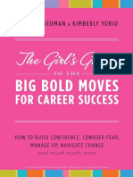 The Girls Guide to Big Bold Moves for Career Success by Caitlin Friedman and Kimberly Yorio - Excerpt