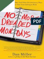 No More Dreaded Mondays by Dan Miller - Excerpt