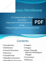 Oral Mucous Membrane - Complete Denture Patient