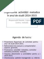 Organizarea Activității 2014-2015