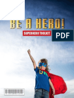 Be A Hero! Superhero Toolkit