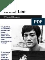 Bruce Lee - Il Tao Del Dragone