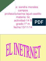 Morales Campos s 1º m Actividad 14 B- Power Point INTERNET