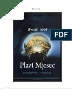 Alyson Noel - Besmrtnici - 02 Plavi Mjesec
