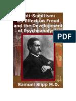 Anti-semitism Its Effect on Freud and Psychoanalysis 1848792669