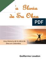 La Gloria de Su Obra.